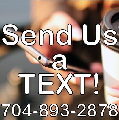 Text us at 7048932878