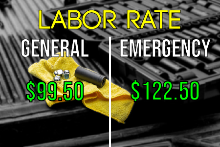 Labor Rates. $99.50 General Rate; $122.50 Emergency Rate.